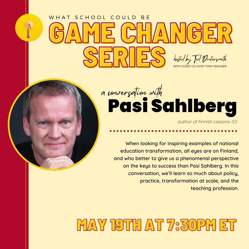 Game Changer Series: A Conversation with Pasi Sahlberg