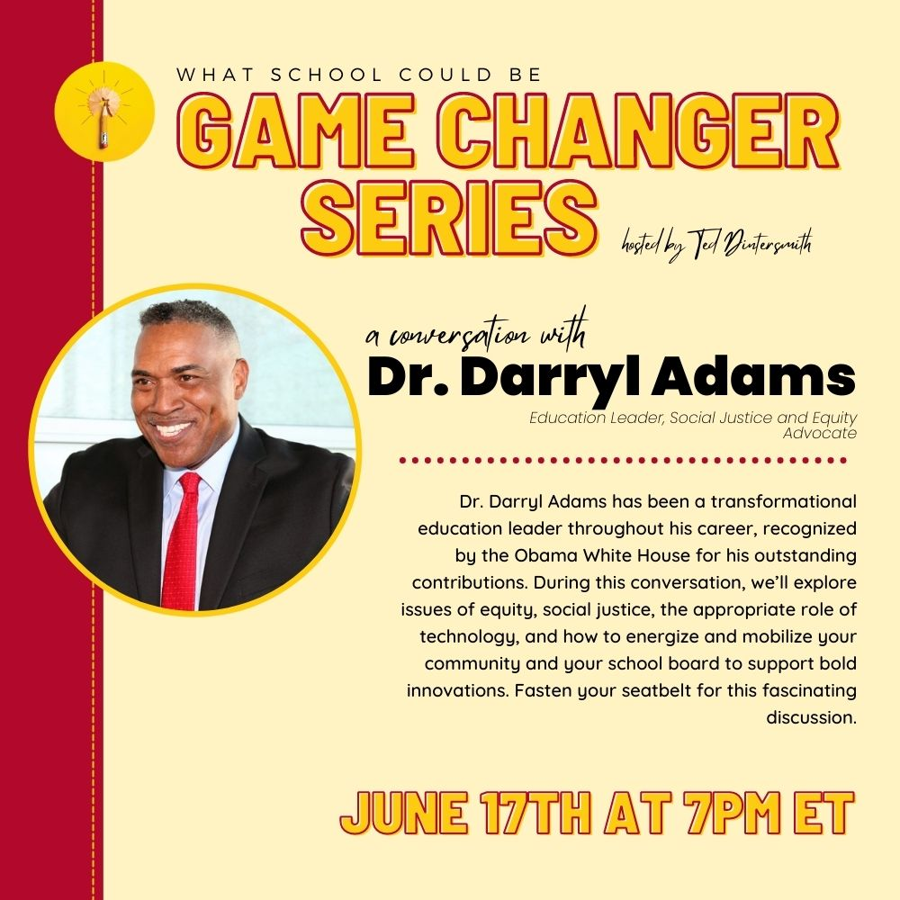 Game Changer Series: A Conversation with Dr. Darryl Adams